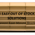 3 Easy Out Of Stock Solutions!